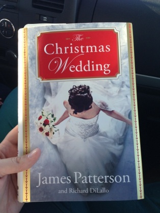 The Christmas Wedding by James Patterson & Richard DiLallo